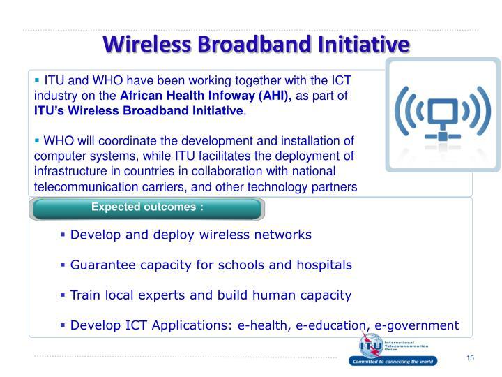 Wireless Broadband Initiative
