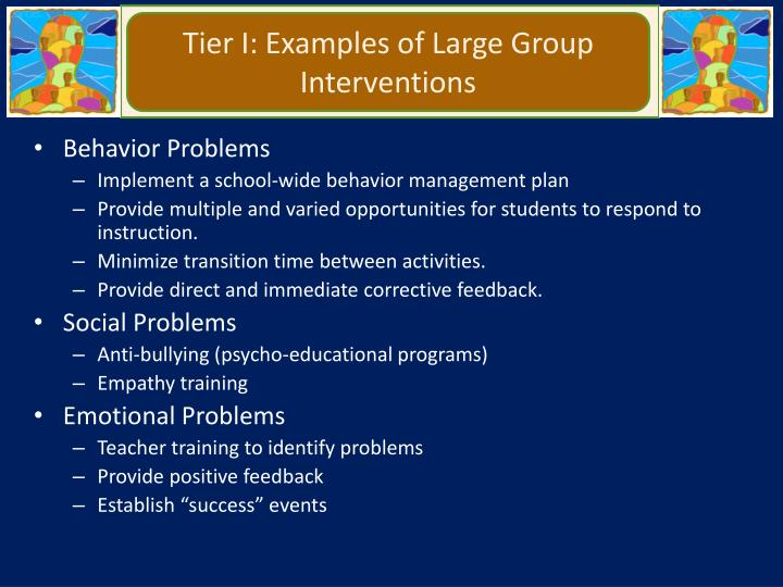 Tier I: Examples of Large Group Interventions