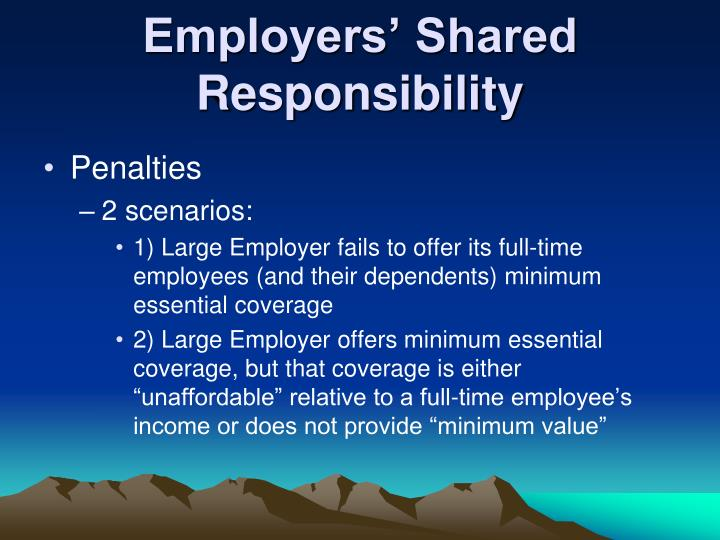 Employers' Shared Responsibility