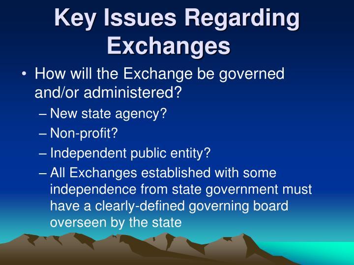 Key Issues Regarding Exchanges