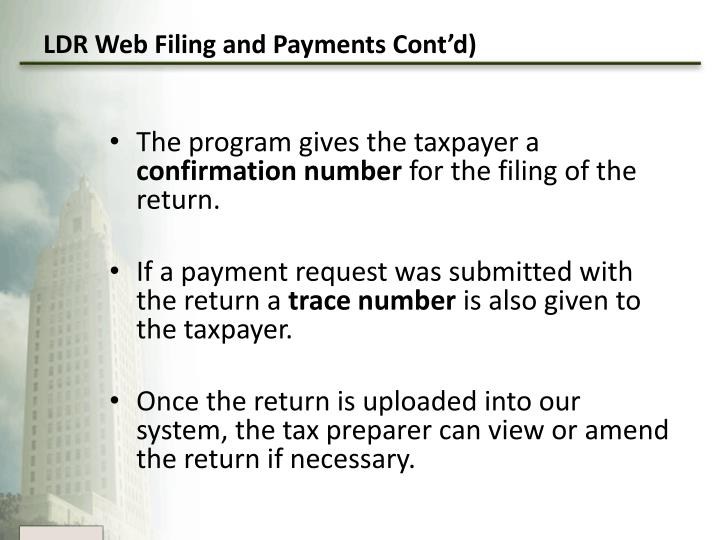 LDR Web Filing and Payments Cont'd)