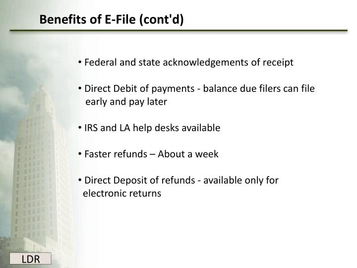 Benefits of E-File (cont'd)