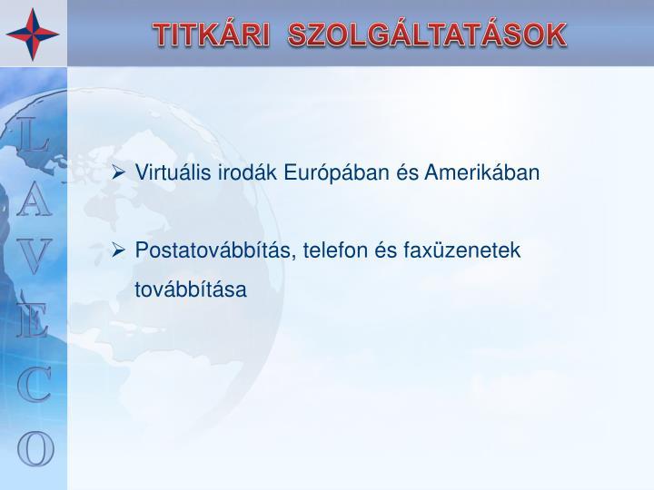 Virtuális irodák Európában és Amerikában