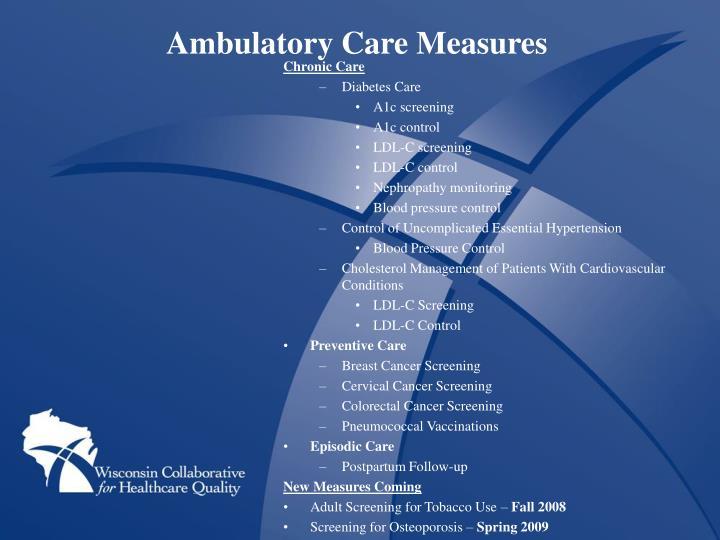 Ambulatory Care Measures