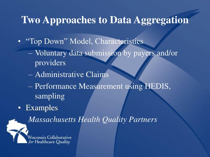 Two Approaches to Data Aggregation