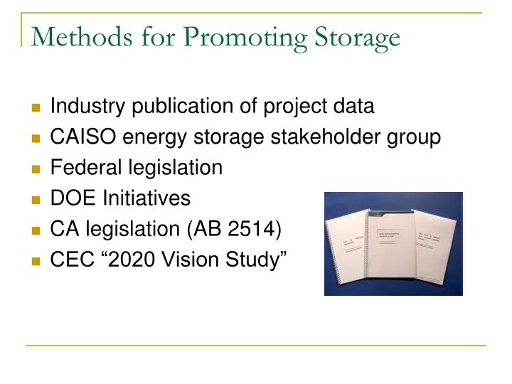 Methods for Promoting Storage