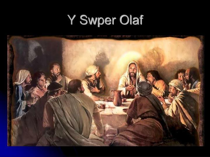 Y Swper Olaf