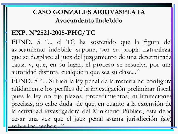 CASO GONZALES ARRIVASPLATA