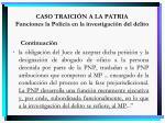 caso traici n a la patria funciones la polic a en la investigaci n del delito1
