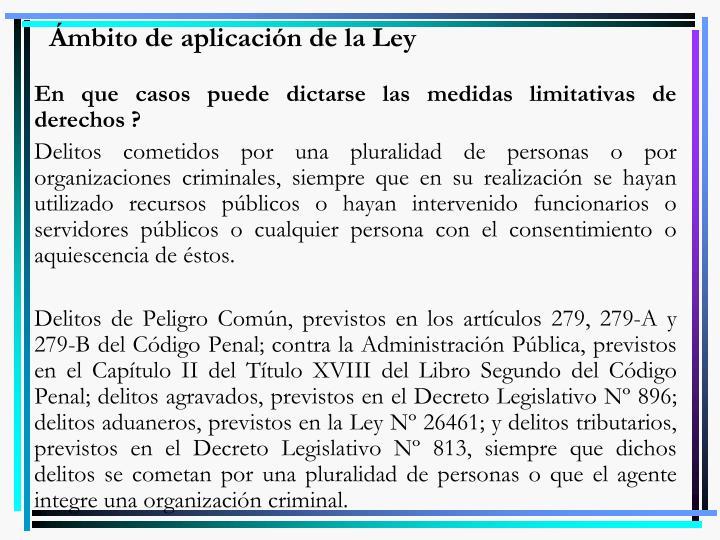 Ámbito de aplicación de la Ley