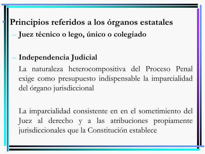 Principios referidos a los órganos estatales