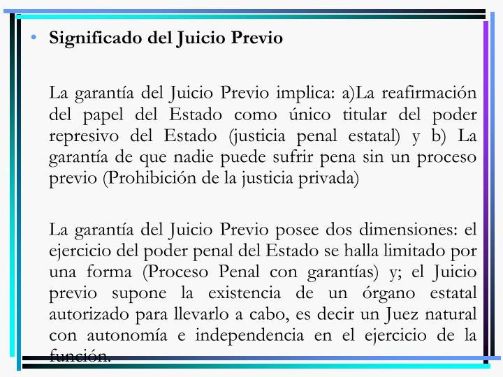 Significado del Juicio Previo