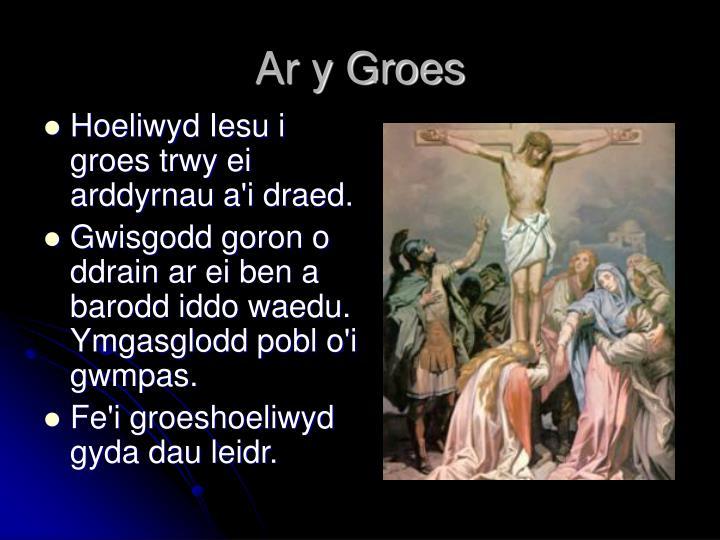 Ar y Groes