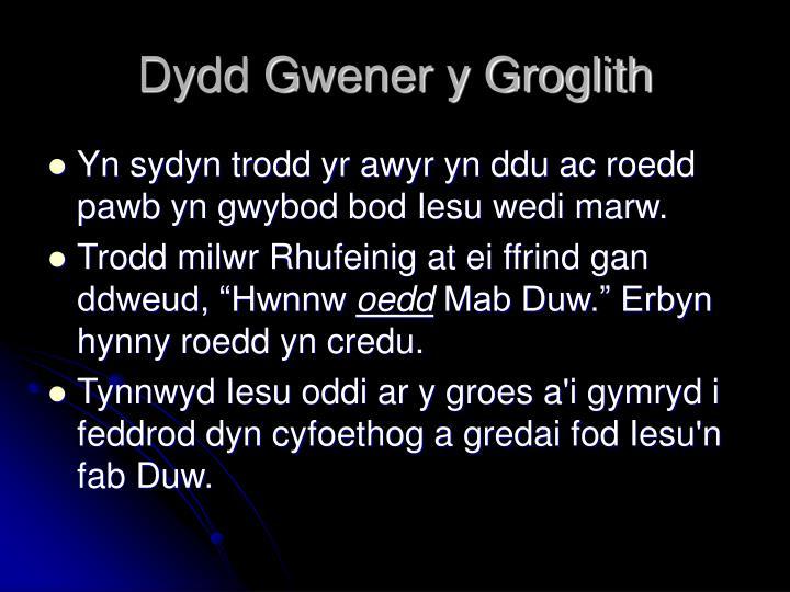 Dydd Gwener y Groglith