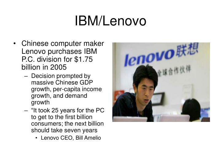 Chinese computer maker Lenovo purchases IBM P.C. division for $1.75 billion in 2005