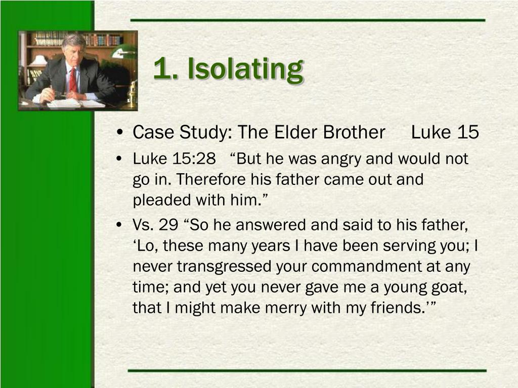 1. Isolating