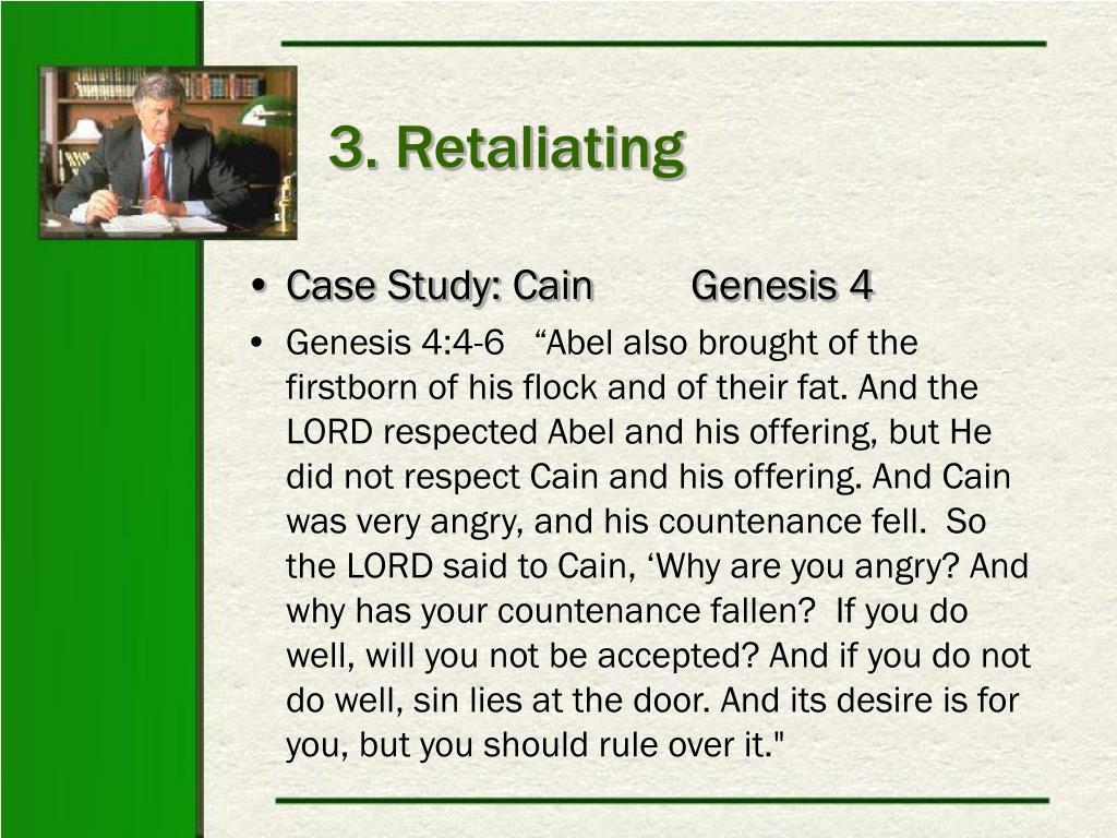 3. Retaliating