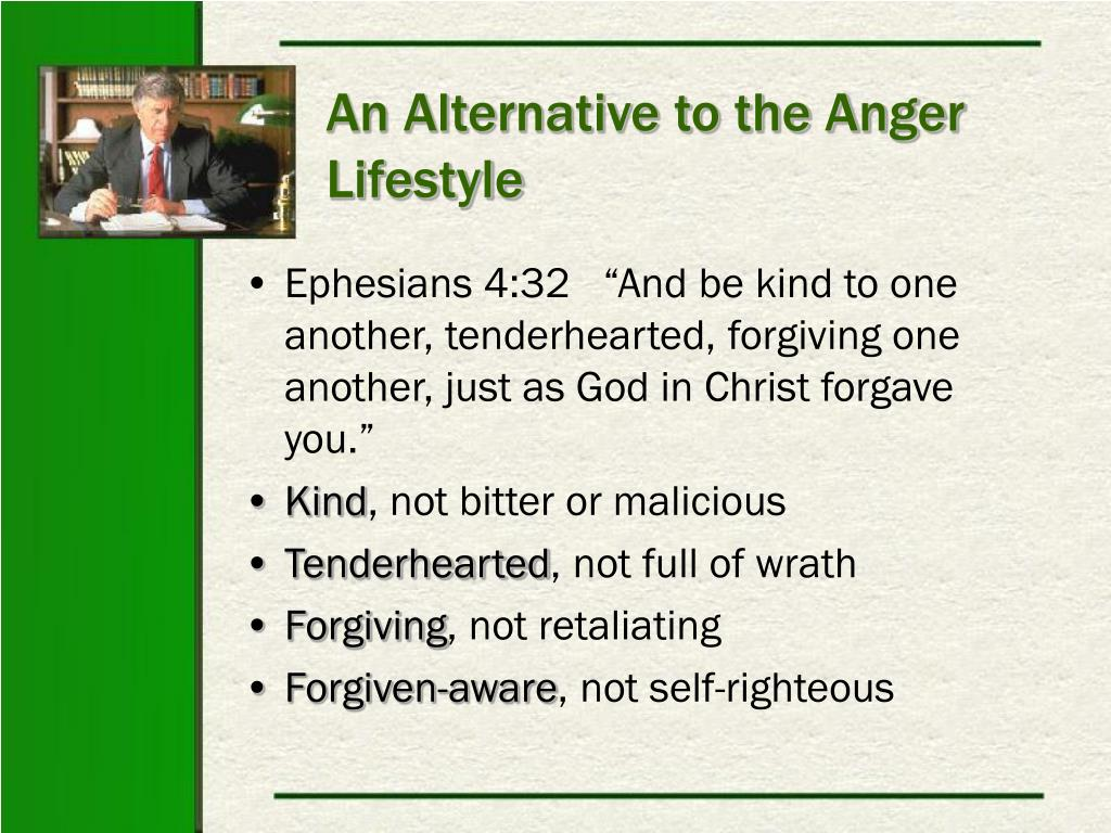 An Alternative to the Anger Lifestyle