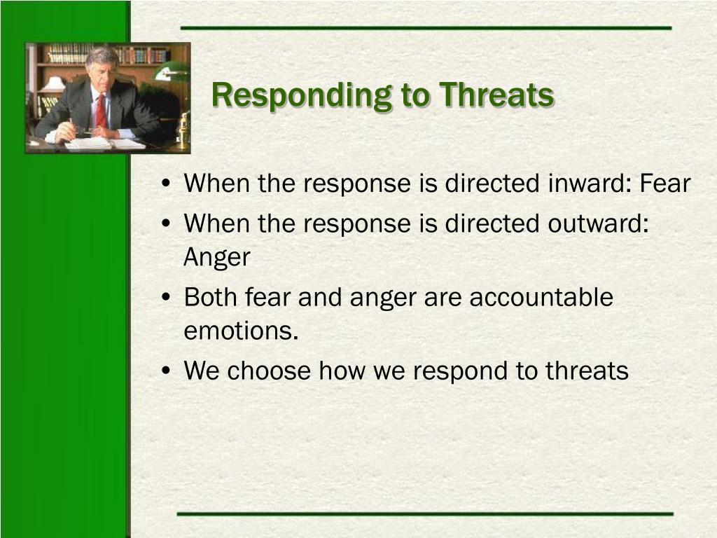 Responding to Threats
