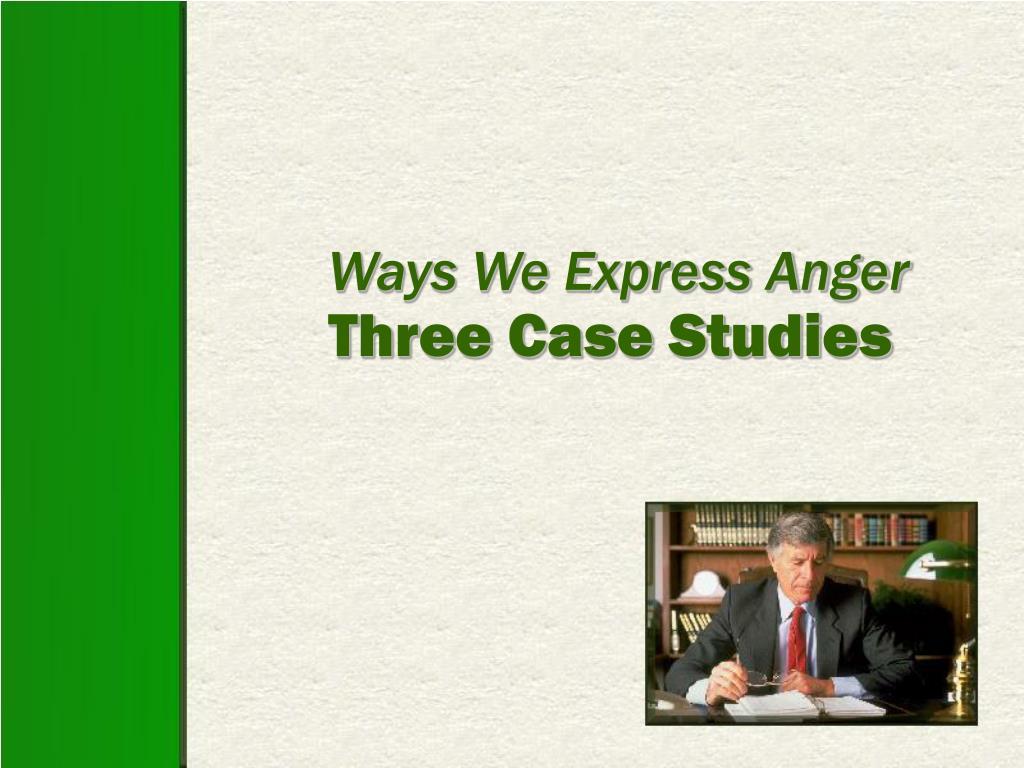 Ways We Express Anger