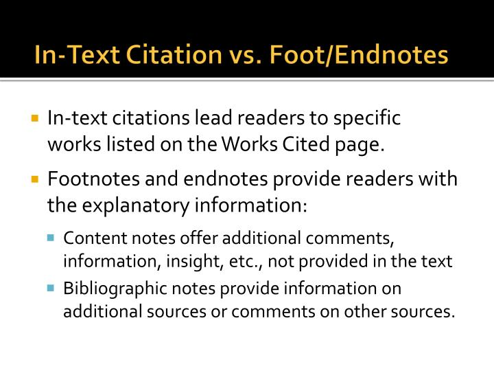 In text citation vs foot endnotes