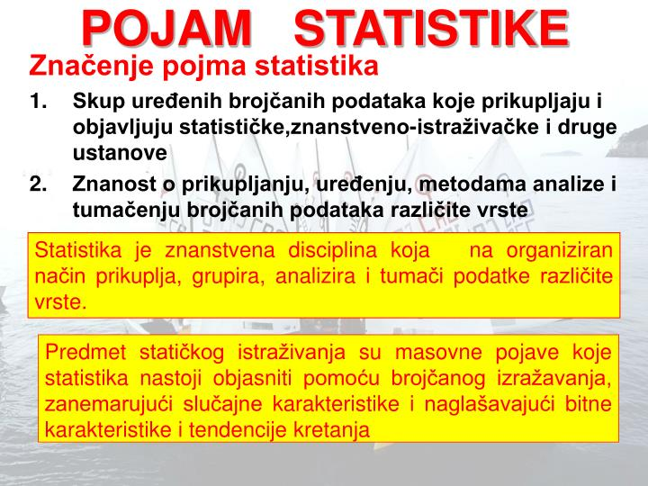 POJAM   STATISTIKE