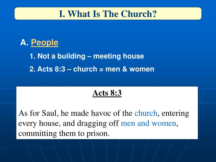 I. What Is The Church?