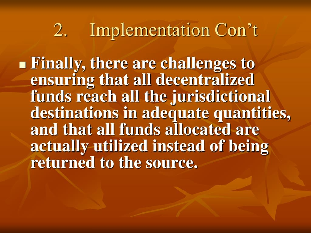 2.	 Implementation Con't
