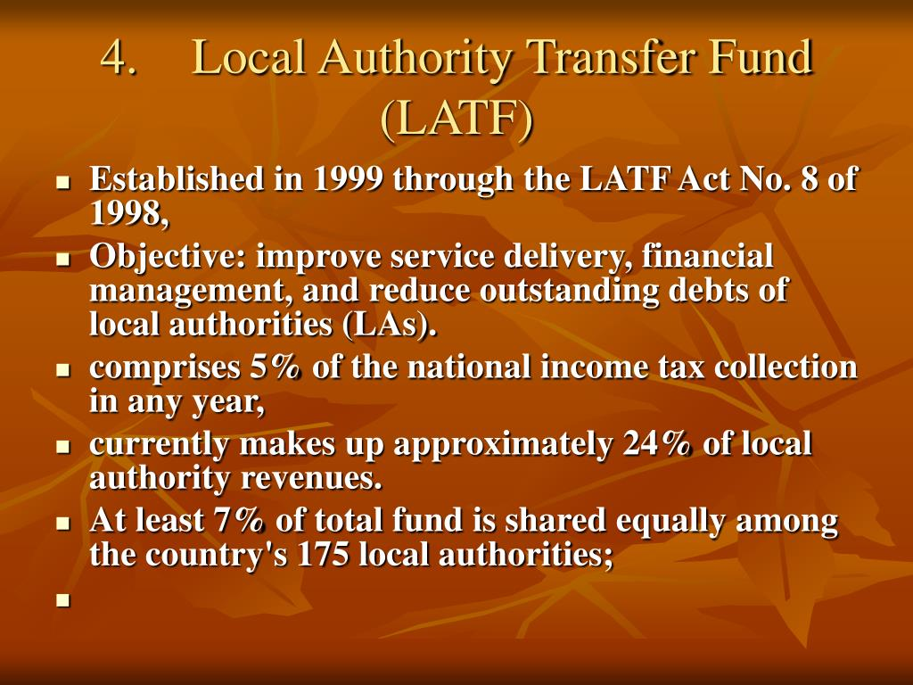 4.	Local Authority Transfer Fund (LATF)