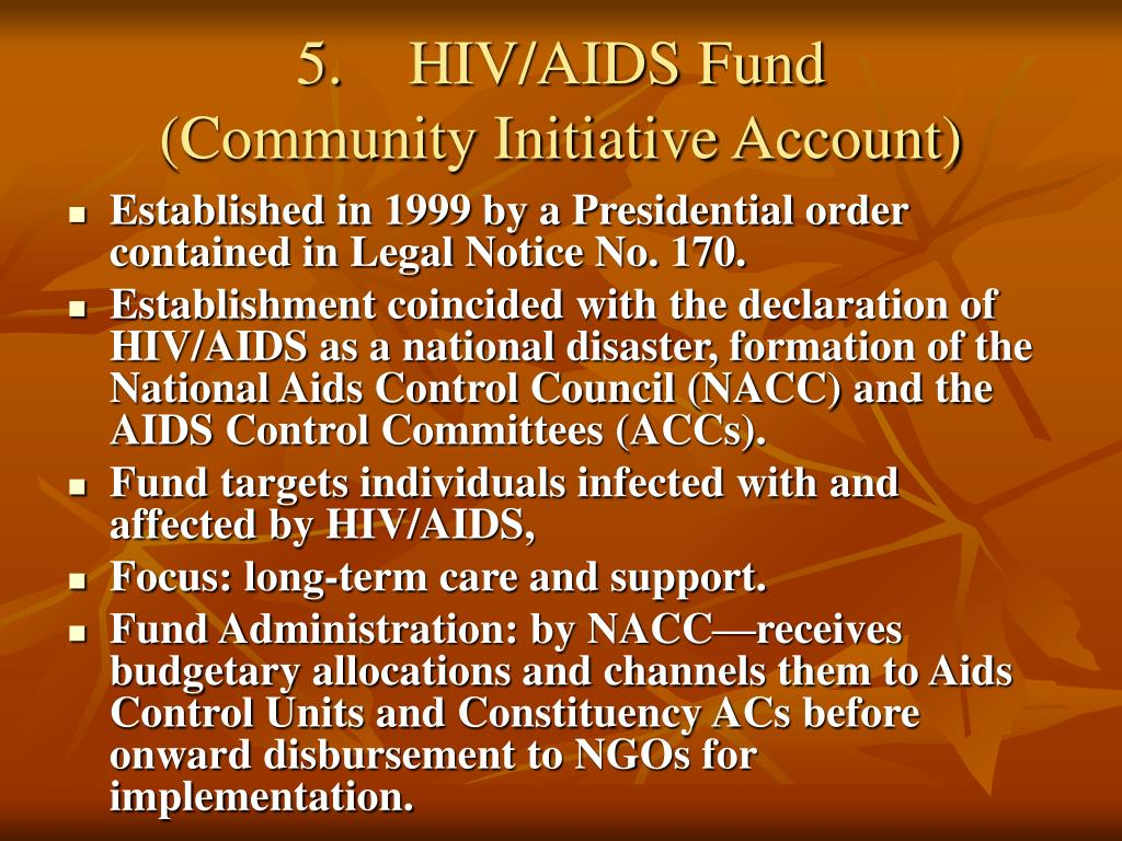 5.	HIV/AIDS Fund