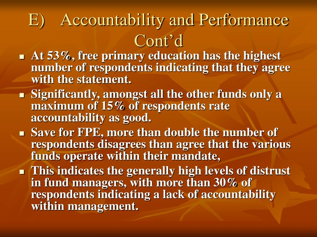 E)	Accountability and Performance Cont'd