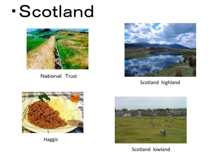 ・Scotland
