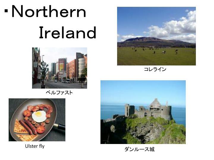 ・Northern