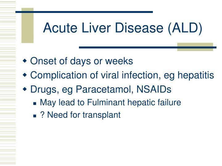 Acute Liver Disease (ALD)