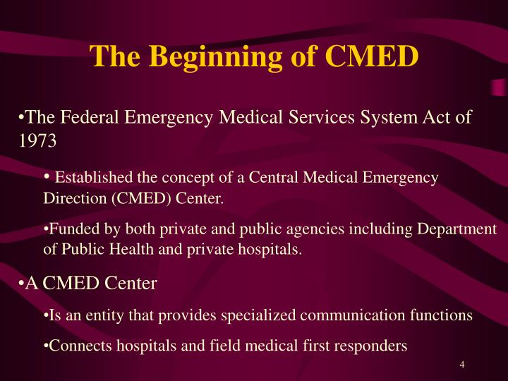 The Beginning of CMED