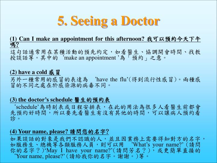 5. Seeing a Doctor
