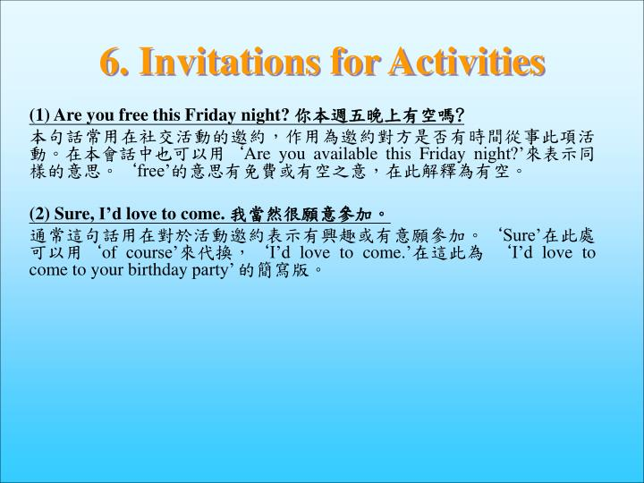 6. Invitations for Activities