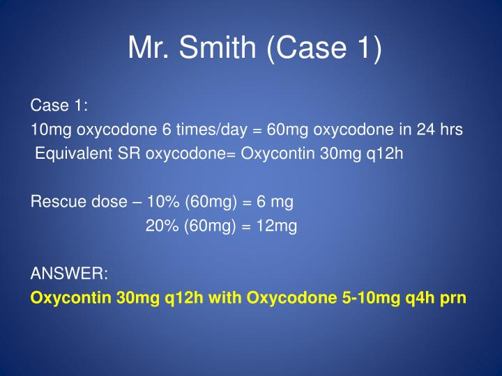 Mr. Smith (Case 1)