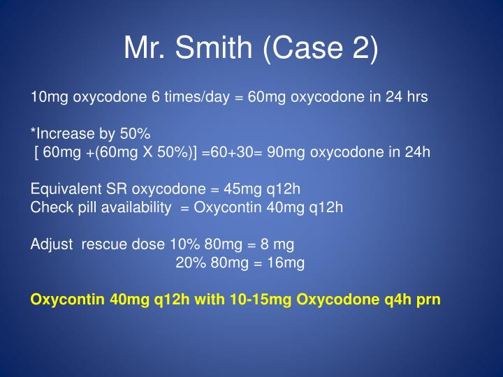 Mr. Smith (Case 2)