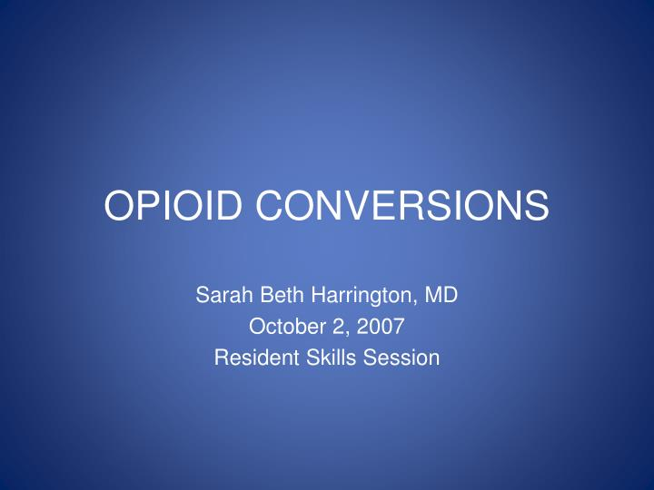 Opioid conversions