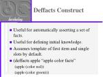 deffacts construct