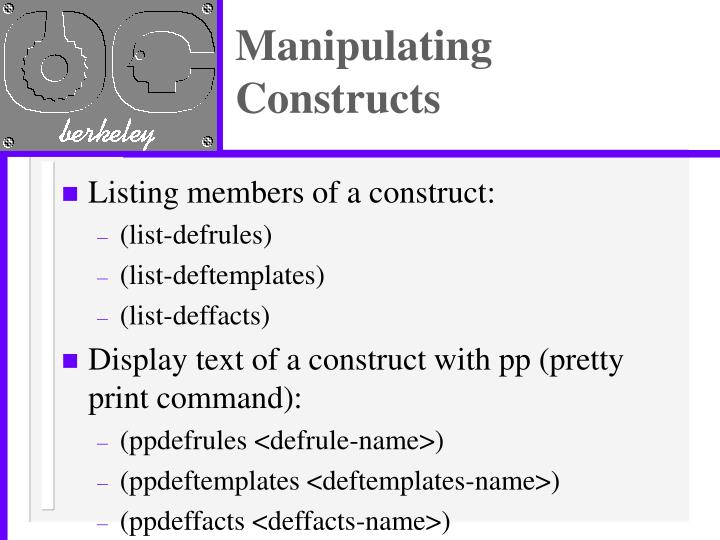 Manipulating Constructs
