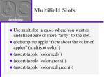 multifield slots