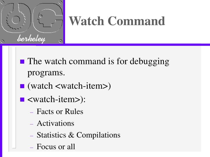 Watch Command