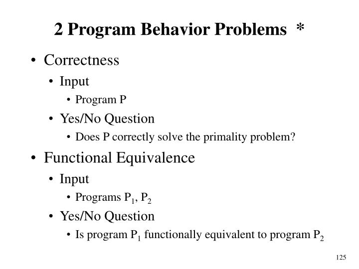 2 Program Behavior Problems  *
