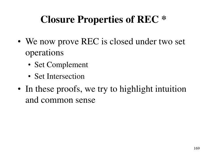 Closure Properties of REC *