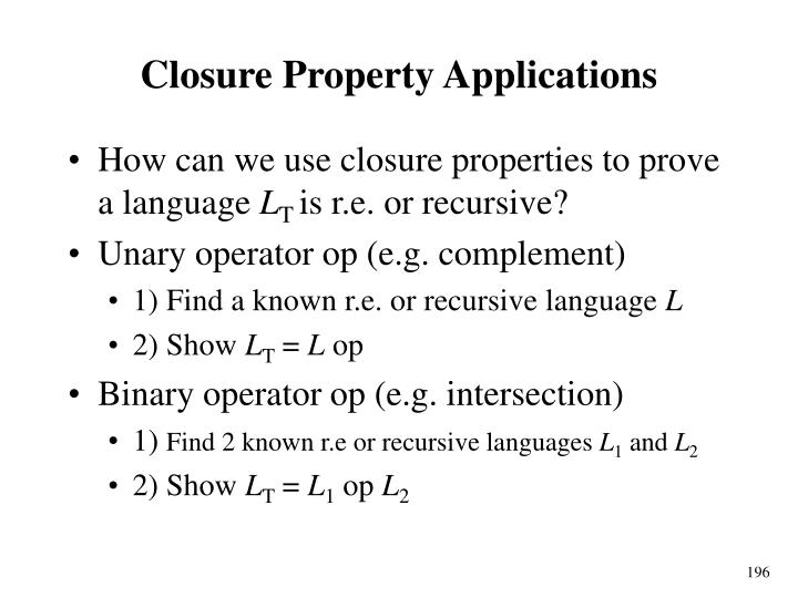 Closure Property Applications