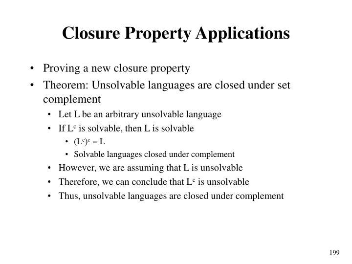 Closure Property Applications