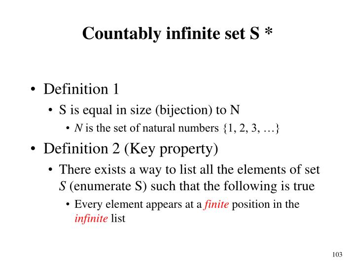 Countably infinite set S *
