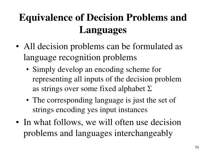 Equivalence of Decision Problems and Languages